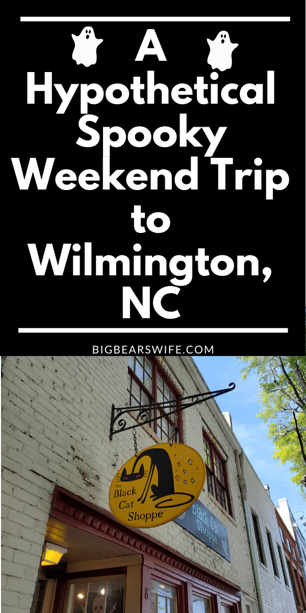 Interested in planning a Spooky Trip to Wilmington, North Carolina? For a Hypothetical Spooky Weekend Trip to Wilmington, NC we are picking out the best B&Bs, Ghost Tours, Shops and Restaurants! Wilmington, NC via @bigbearswife