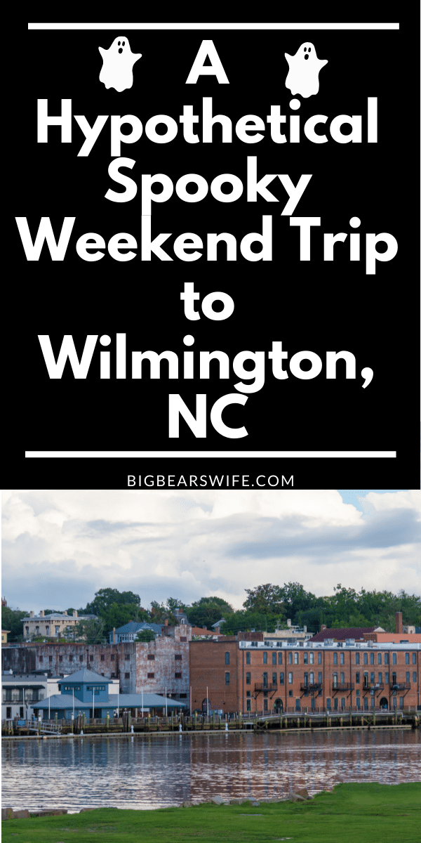 Interested in planning a Spooky Trip to Wilmington, North Carolina? For a Hypothetical Spooky Weekend Trip to Wilmington, NC we are picking out the best B&Bs, Ghost Tours, Shops and Restaurants!  via @bigbearswife