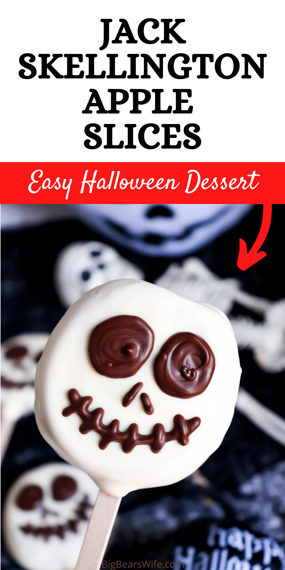 Jack Skellington Apple Slices - Apple slices stuck on a popsicle stick and then dipped in white chocolate candy coating before getting a fun chocolate Jack Skellington face pipped on!  via @bigbearswife