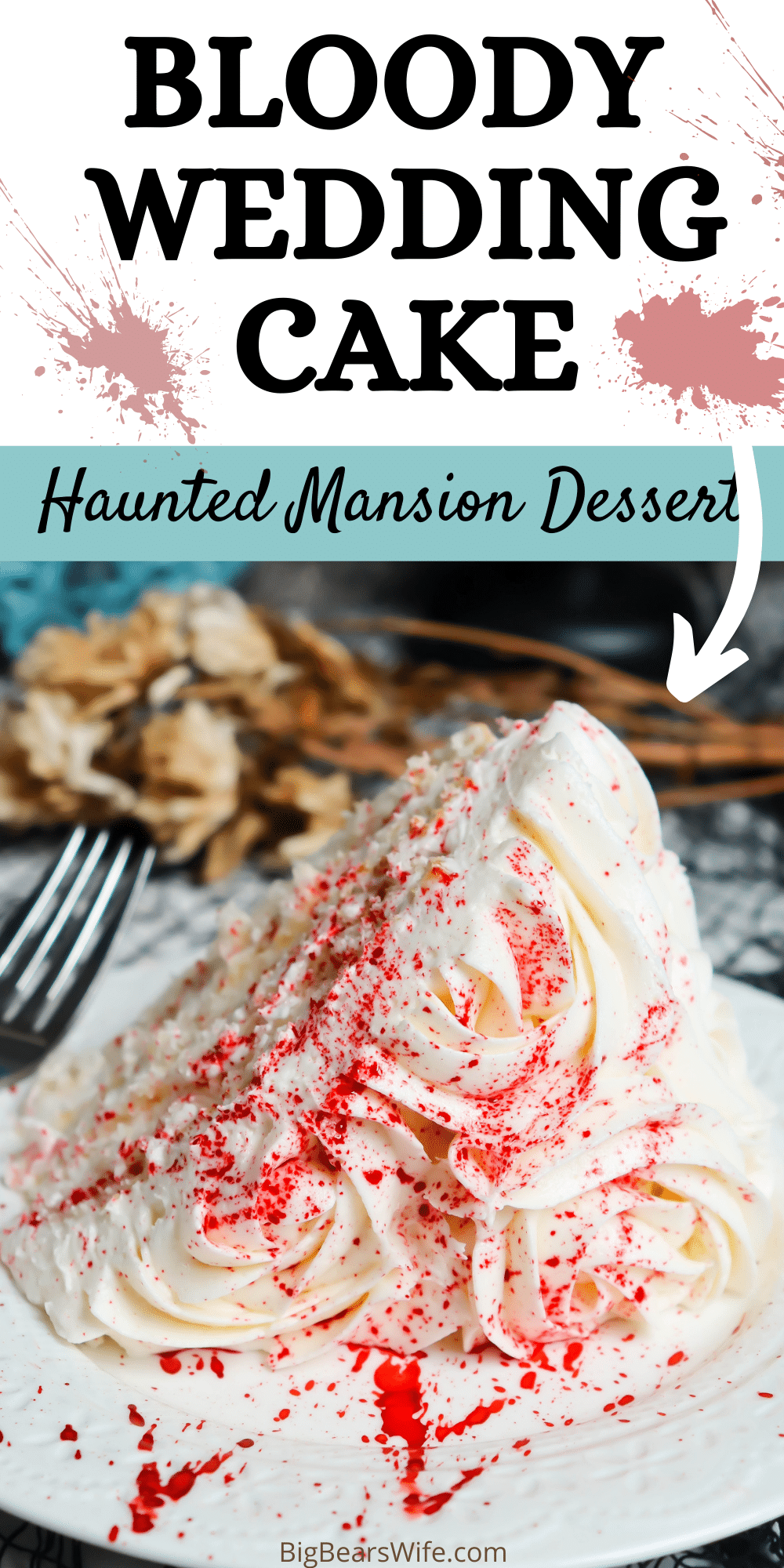 Haunted Mansion Bloody Wedding Cake - This Halloween dessert is inspired by the Haunted Mansion at Disney World and Constance Hatchaway, the ghostly bride there that murdered her husbands!  A white wedding style cake gets a splatter of (red food coloring) blood as the Haunted Mansion bride uses a hatchet to  become a widow once again.   via @bigbearswife